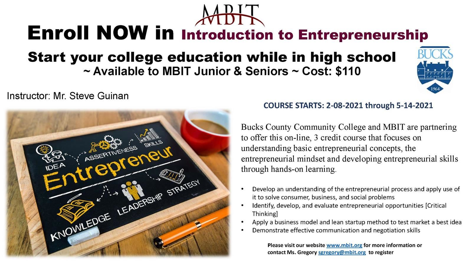 3 Credit Course!  Bucks County Community College & MBIT Introduction to Entrepreneurship course is available for juniors and seniors!