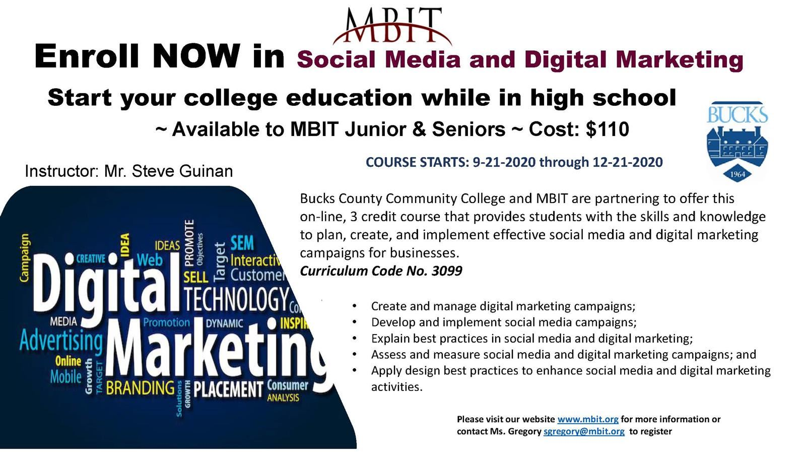 3 Credit Course!  Bucks County Community College & MBIT Social Media and Digital Marketing course is available for juniors and seniors!